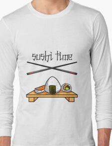Sushi Time! Long Sleeve T-Shirt