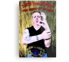 """Dirty"" Dan Hanson - Master of the Claw! Metal Print"