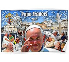 Pope Francis 2015 The Vatican, Rome background 2 Poster