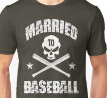 Married to Baseball - Dark Unisex T-Shirt