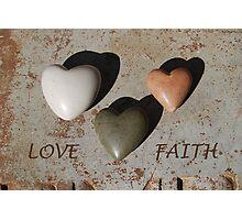 Love and Faith Photographic Print
