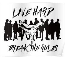 Break Dancing - Break The Rules Poster
