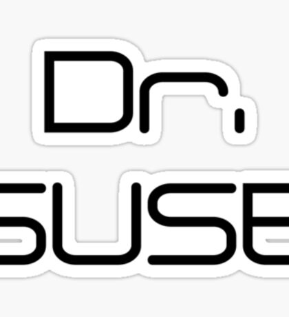 They call me Dr. SUSE Sticker