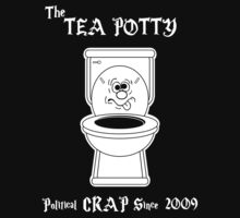 Tea Potty - Political Crap Since 2009 (Version 2) T-Shirt