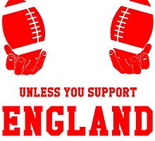 You Can't Play With These Unless You Support England T Shirt and Hoodies by zandosfactry