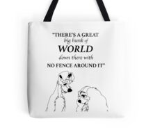 There's a Great Big Hunk of World Tote Bag