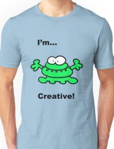 Gurgle...I'm Creative! Unisex T-Shirt