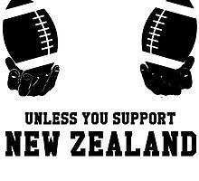 You Can't Play With These Unless You Support New Zealand T Shirt and Hoodies by zandosfactry