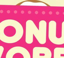DONUT WORRY - Be Happy Sticker