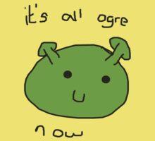 'It's all ogre now' - Shrek is Love, Shrek is Life Kids Tee
