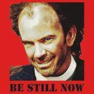 Be Still Now by Owen65
