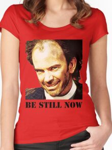 Be Still Now Women's Fitted Scoop T-Shirt