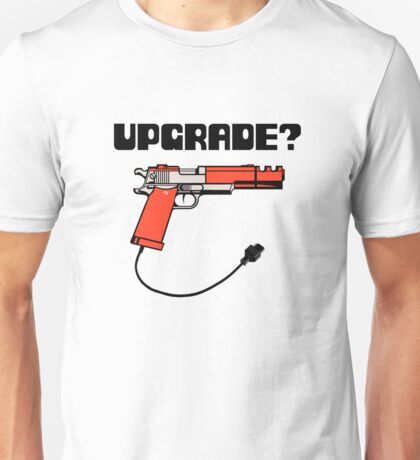 Take Upgrade?  Unisex T-Shirt