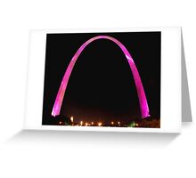 St Louis Arch, Pink for breast cancer awareness! Greeting Card