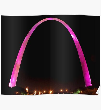 St Louis Arch, Pink for breast cancer awareness! Poster