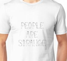 When You're A Stranger Unisex T-Shirt