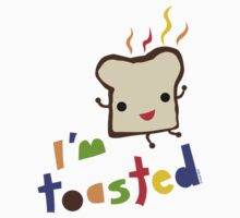 I'm Toasted by Andi Bird