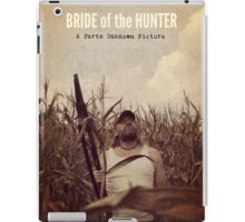 Bride of the Hunter official movie merchandise! From Parts Unknown Pictures iPad Case/Skin