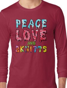 Peace Love and BKnitts Long Sleeve T-Shirt