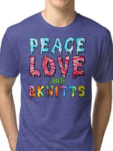 Peace Love and BKnitts Tri-blend T-Shirt