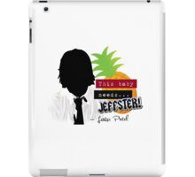 "Lester—""This baby needs...JEFFSTER!"" (Chuck TV Show) iPad Case/Skin"