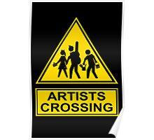 Artist Crossing Poster