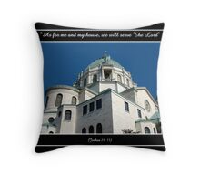 Our Lady of Victory Basilica - Joshua 24: 15 Throw Pillow