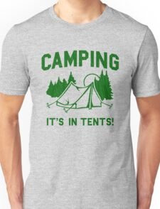 Camping Is In Tents (vintage distressed look) Unisex T-Shirt