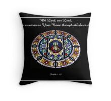 Sacred Heart of Jesus Stained Glass Window - Psalm 8: 10 Throw Pillow