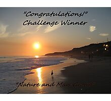 Challenge Winner Banner for Nature and Man Photographic Print
