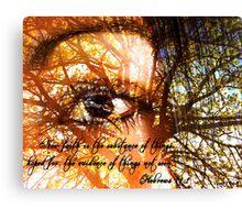 Hebrews 11:1 Canvas Print