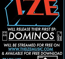 DOMINOS EP: APRIL 26th!  by The  Ize