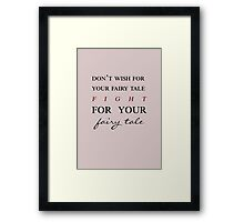 Fairy Tale - Jennifer Morrison Quote Framed Print