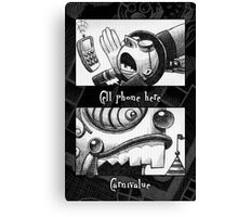Cell phone Carnivalue Canvas Print