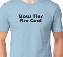 Bow Ties Are Cool - Bow Tie T-Shirt Unisex T-Shirt