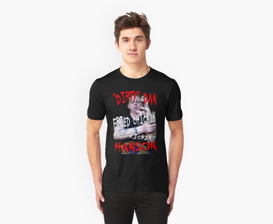 Dirty Dan Hanson T-shirt by Brian Walther
