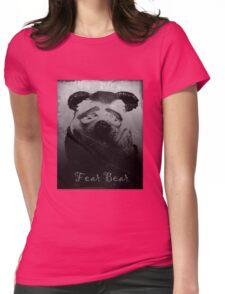 Fear Bear Tee Womens Fitted T-Shirt