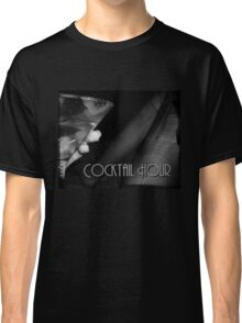 Cocktail Hour Tee Classic T-Shirt