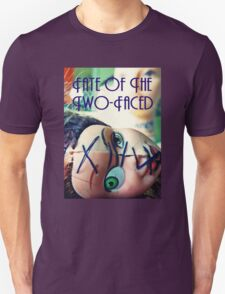 Fate of the Two-Faced Tee Unisex T-Shirt