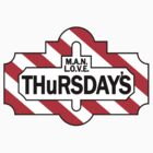 Man Love Thursdays by Forces-Tz