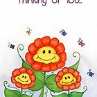 Flowers Smiling - Thinking of You by Jennifer Gibson