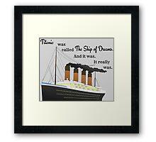 Titanic Quote Framed Print