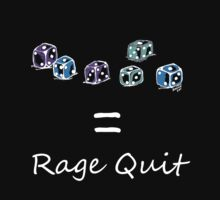 Rage Quit - Dark T's  by Kirsty Auld