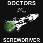 Doctors Do It With A Screwdriver by Lexavian