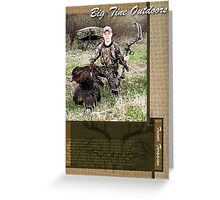 Trevor (Big Tine Outdoors) Greeting Card