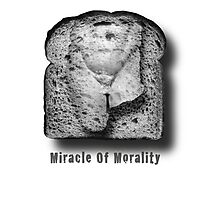 Miracle Of Morality Photographic Print