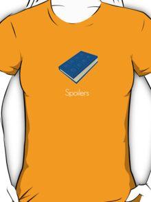 Spoilers T-Shirt