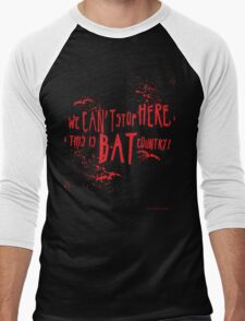 We can't stop here, this is bat country! Men's Baseball ¾ T-Shirt