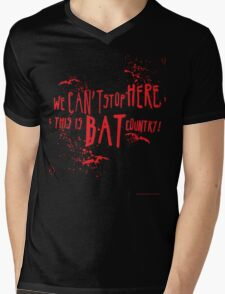 We can't stop here, this is bat country! Mens V-Neck T-Shirt