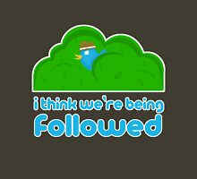 Twitter - I think we're being followed Unisex T-Shirt